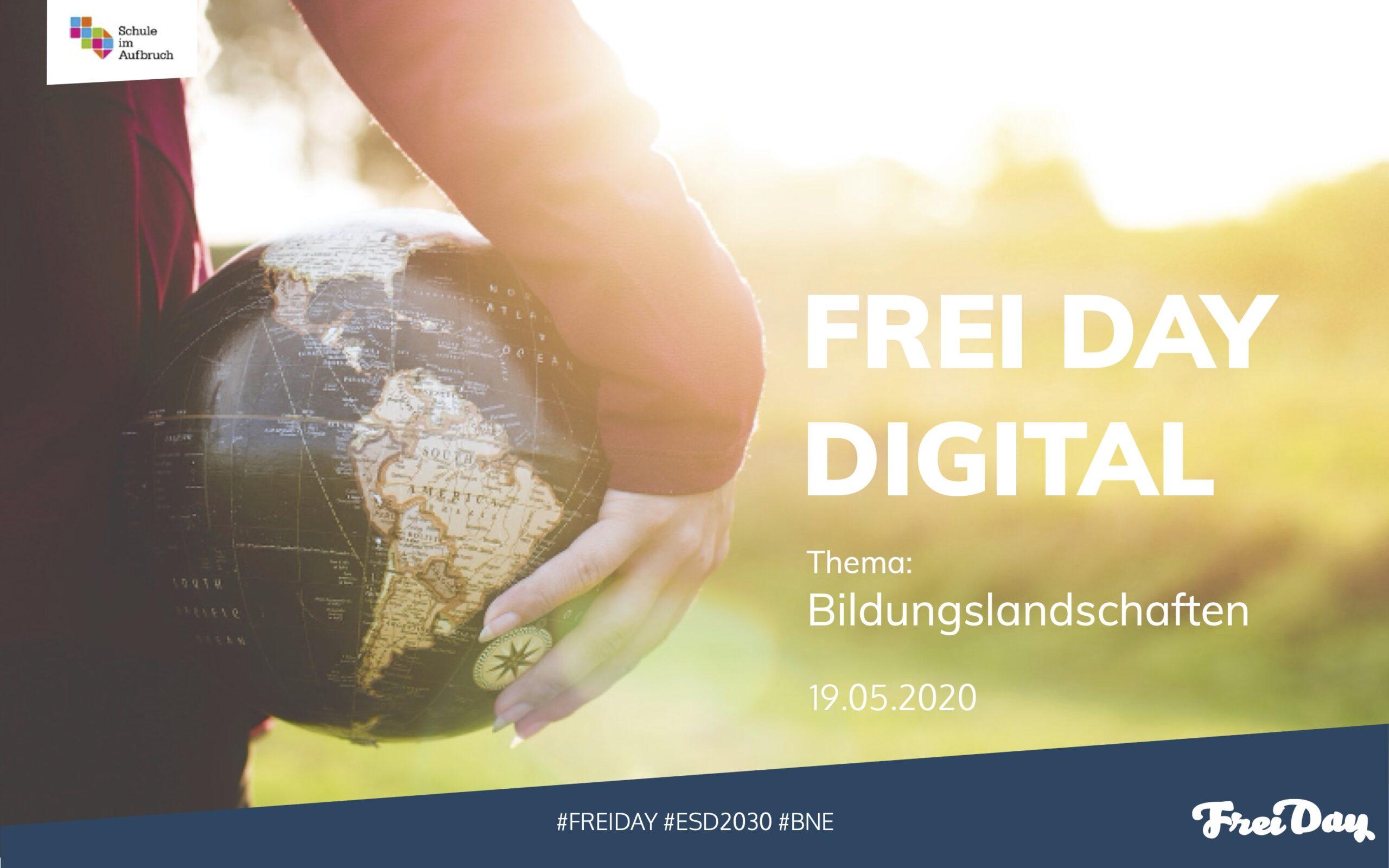 FREI DAY Digital 1.3 – Bildungslandschaften