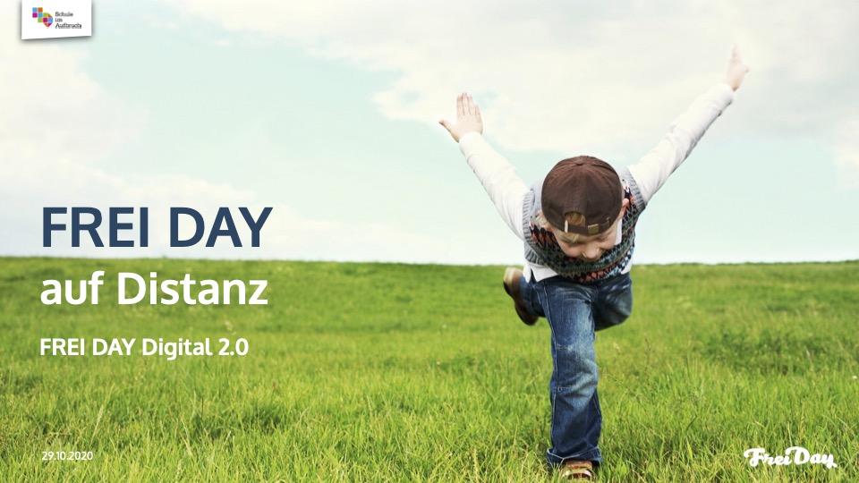FREI DAY Digital 2.3 – FREI DAY auf Distanz