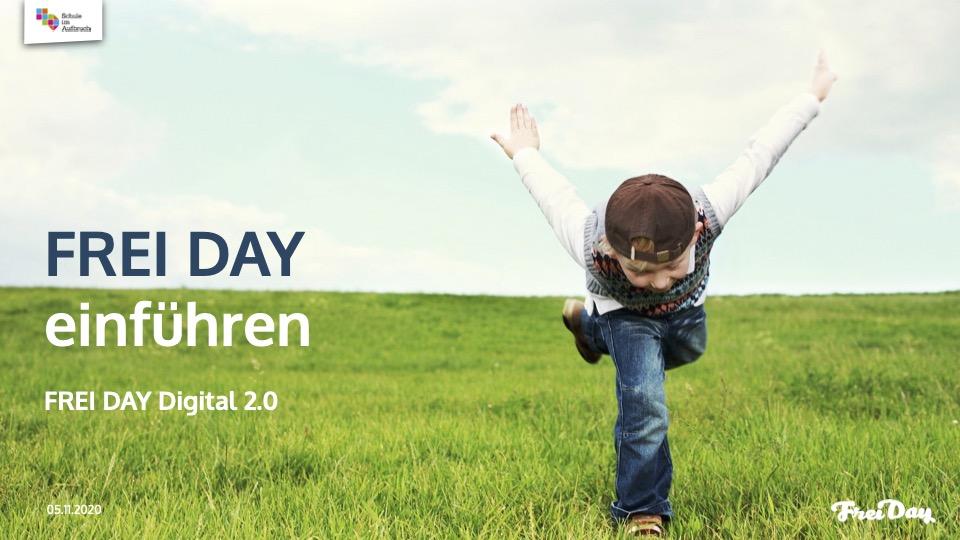 FREI DAY Digital 2.4 – FREI DAY einführen