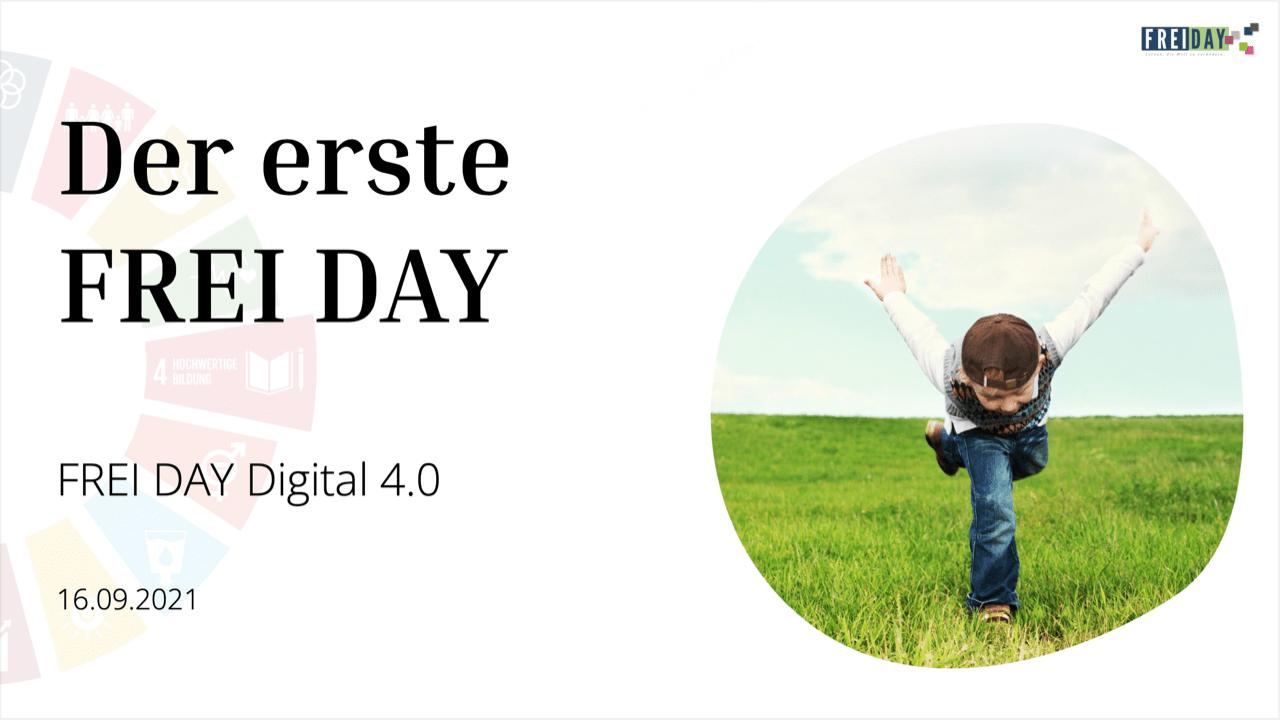 FREI DAY Digital 4.0 | Der erste FREI DAY