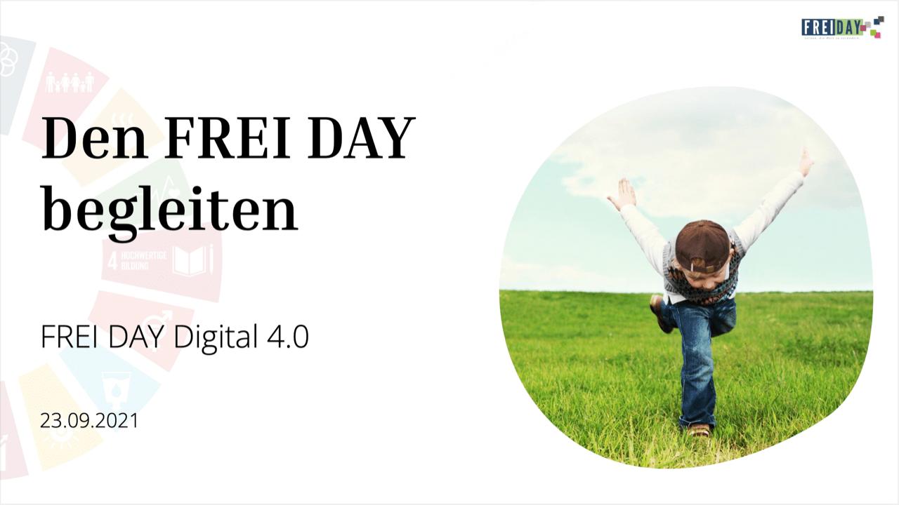 FREI DAY Digital 4.0 |Den FREI DAY begleiten