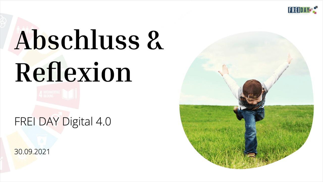 FREI DAY Digital 4.0 |Abschluss & Reflexion